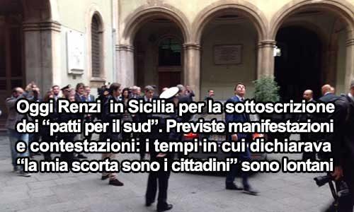Oggi Renzi è in Sicilia, si preannunciano contestazioni da più parti