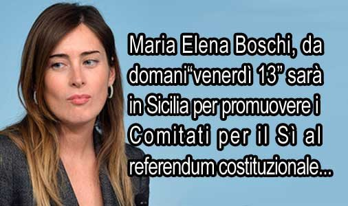 Da domani la Boschi in Sicilia per promuovere il Sì al referendum