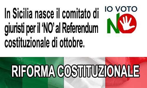 Anche in Sicilia nasce il comitato di giuristi per il 'NO al Referendum costituzionale