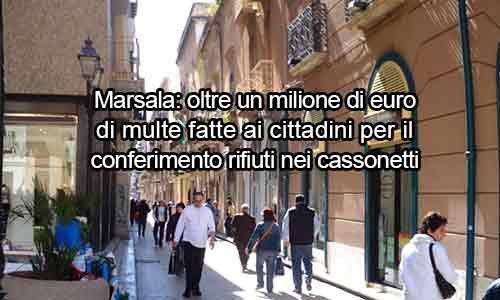 """Marsala: rifiuti ovunque. Il sindaco """"sceriffo"""" risolve con multe per tutti"""