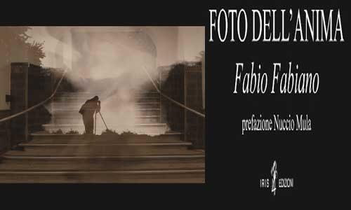 """In uscita """"Foto dell'Anima"""", l'ultimo libro di Fabio Fabiano"""