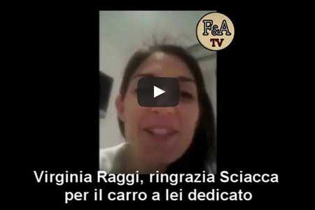 Virginia Raggi con un VIDEO, ringrazia Sciacca per il carro allegorico a lei dedicato