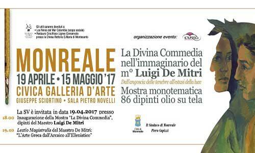 A Monreale Mostra Monotematica sulla Divina Commedia nell'immaginario del maestro De Mitri