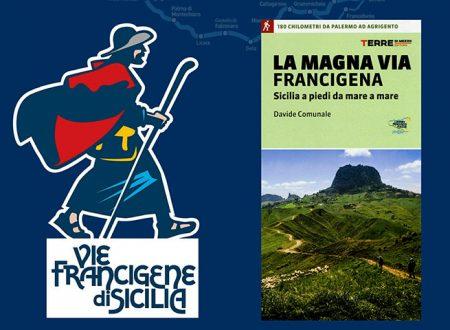 """Sciacca. Oggi presentazione de """"La Magna Via Francigena. Sicilia a piedi da mare a mare"""""""