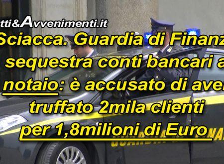 Sciacca. Notaio accusato di aver truffato 2mila clienti in 5 anni: sequestrati conti bancari dalla Guardia di Finanza