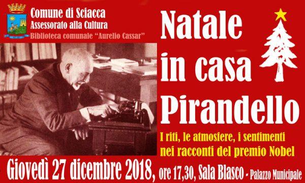 """Sciacca. Oggi in Sala Blasco al Comune: """"Natale in casa Pirandello"""""""