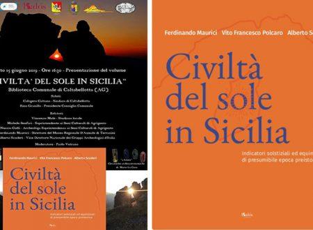 """Caltabellotta. Sabato 15 Giugno, Presentazione del libro: """"Civiltà del sole in Sicilia"""""""
