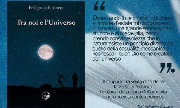 """Caltabellotta. Sabato 31 presentazione alla Villa Comunale del libro """"Tra noi e l'Universo"""" di Pellegrina Barbiera"""