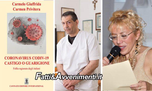 """""""Coronavirus Covid 19 – Castigo o Guarigione"""", il libro di Carmelo Giuffrida e Carmen Privitera"""
