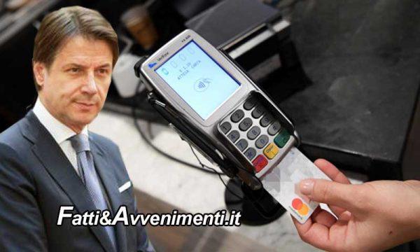 Conte ci riprova, con la scusa del Coronavirus vuole ridurre i pagamenti in contanti a favore delle carte di credito
