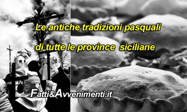Storie di Sicilia. La pasqua in Sicilia: le tradizioni e il folklore di tutte le province