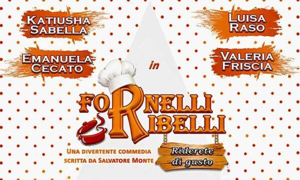 """Teatro. """"Fornelli Ribelli"""" divertentissima commedia brillante scritta e diretta da Salvatore Monte"""