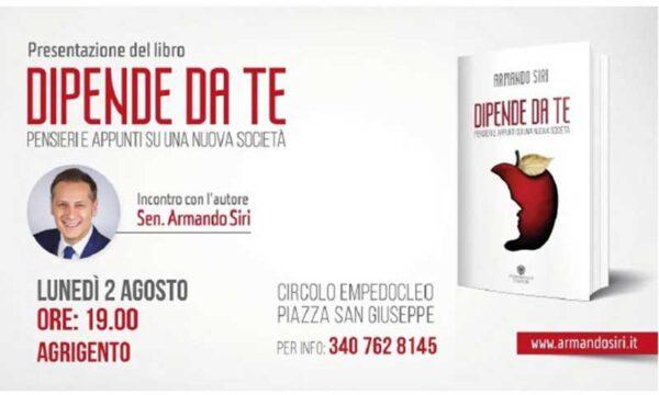"""Agrigento. Armando Siri presenta il suo nuovo libro """"Dipende da te"""""""